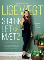 køb Ligevægt - Stærk, let og mæt af Anne Hjernøe